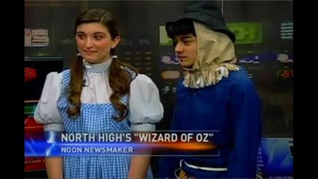 NEWSMAKER: North High Presents 'The Wizard of Oz'