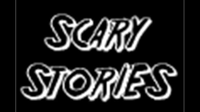 Scary Stories