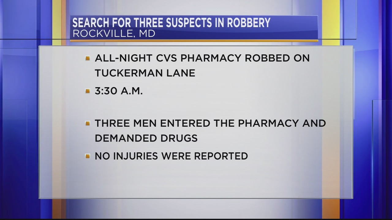 search for three suspects in cvs robbery